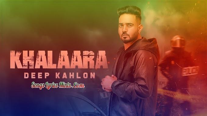 Khalaara Lyrics In Hindi & English – Deep Kahlon Latest Punjabi Song Lyrics 2020