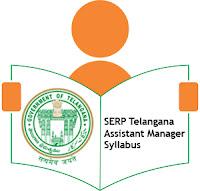 SERP Telangana Assistant Manager Syllabus