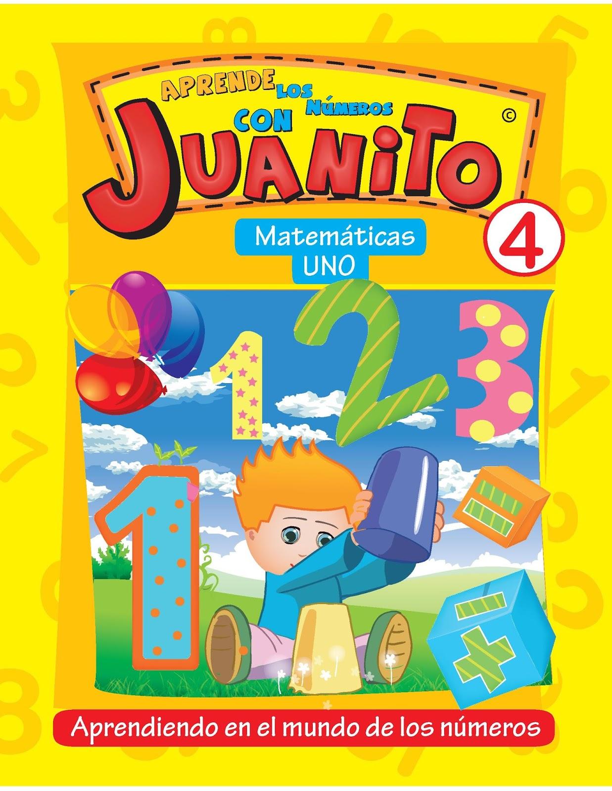 Aprende los números con Juanito: Matemáticas uno