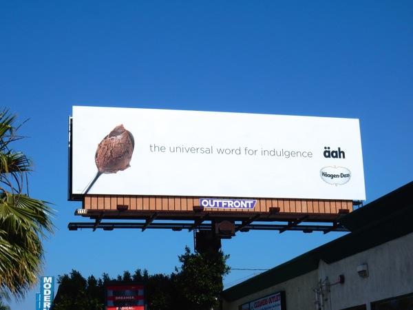 universal word indulgence aah Haagen Dazs billboard