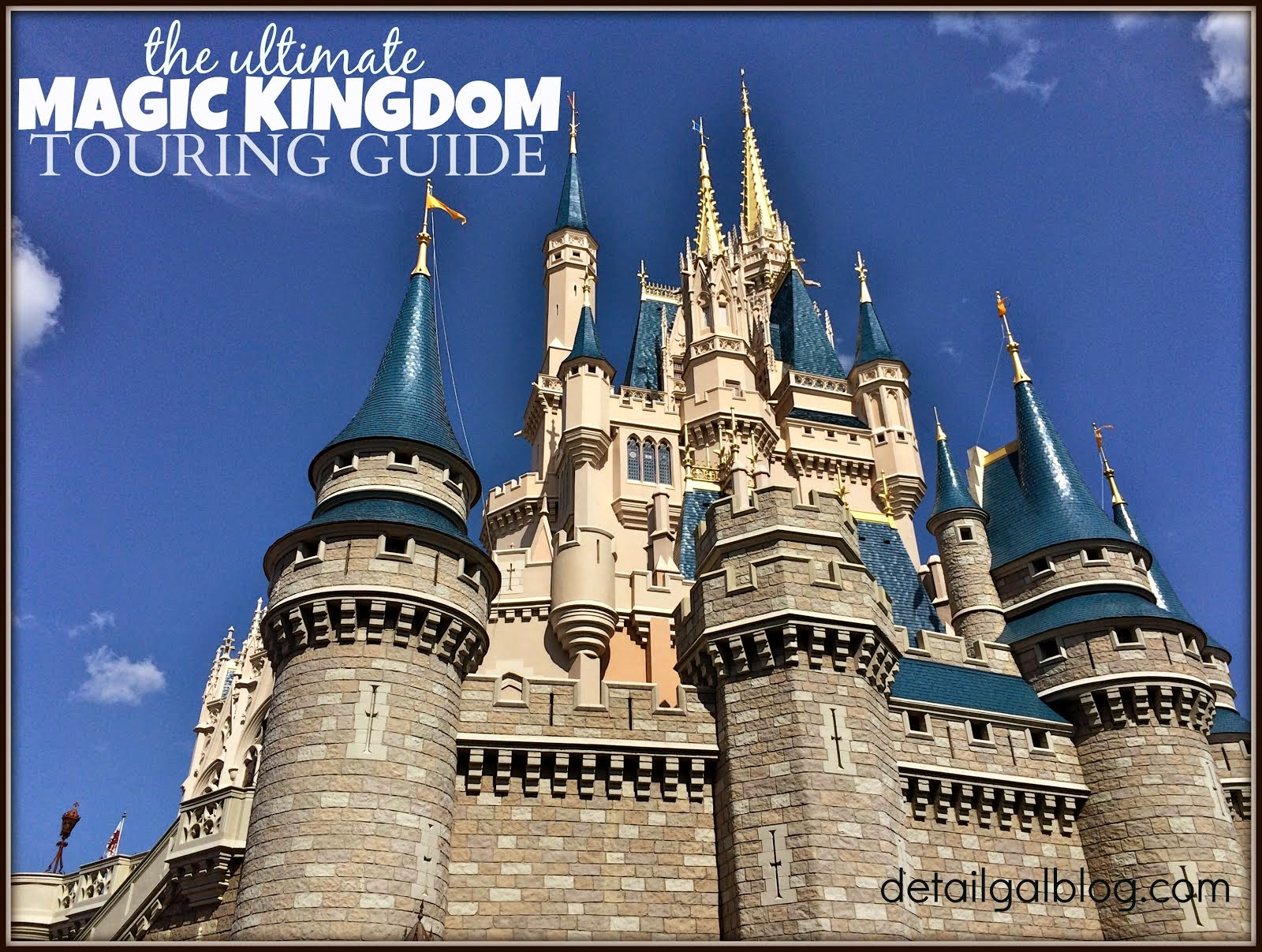 MAGIC KINGDOM TOURING & DINING