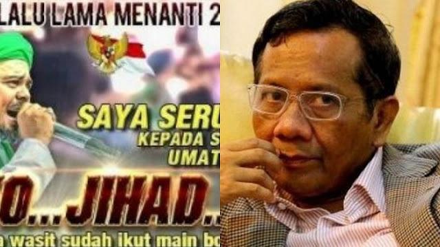Mahfud MD Tak Yakin Poster Seruan Jihad dari Habib Rizieq