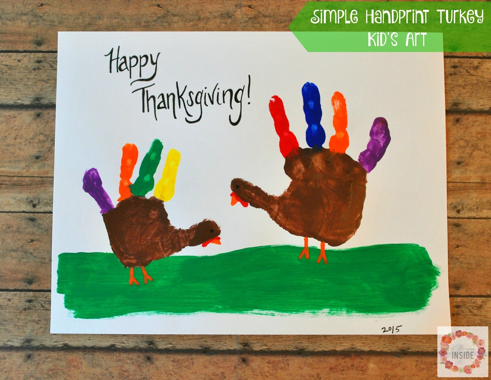 http://www.aglimpseinsideblog.com/2015/11/simple-handprint-turkey-kids-art.html