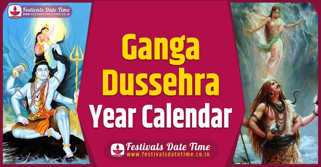 Ganga Dussehra Year Calendar, Ganga Dussehra Pooja Schedule