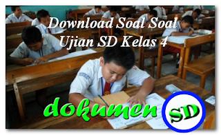 Download Soal Soal Ujian SD Kelas 4