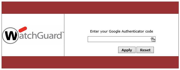 Watchguard ssl vpn google authenticator