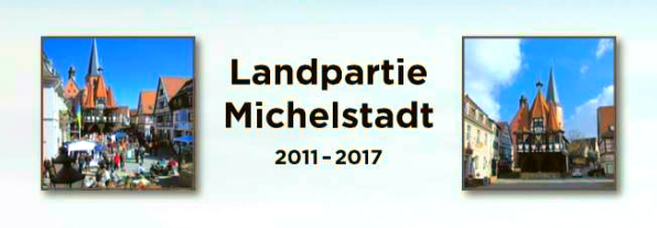 Landpartie  Michelstadt  2011-2017