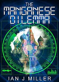 The Manganese Dilemma by Ian Miller