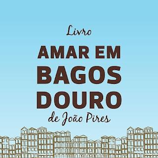 Lançamento do livro AMAR EM BAGOS DOURO