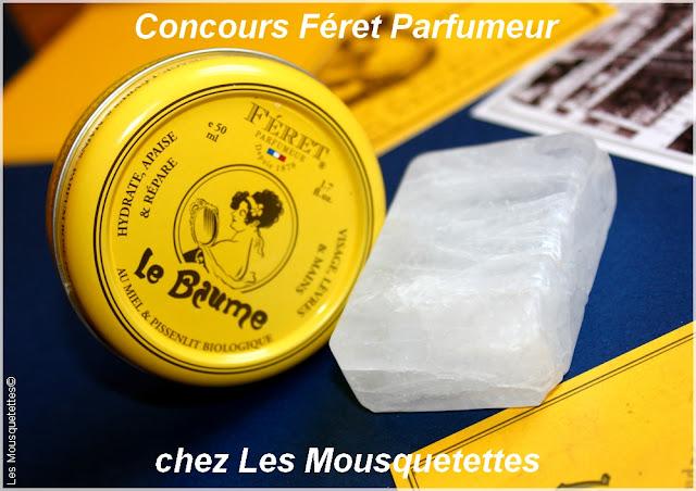 Concours Anniversaire Blog : Féret Parfumeur - Blog beauté Les Mousquetettes©