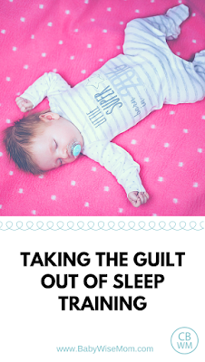 Taking the guilt out of sleep training | sleep training | #sleeptraining