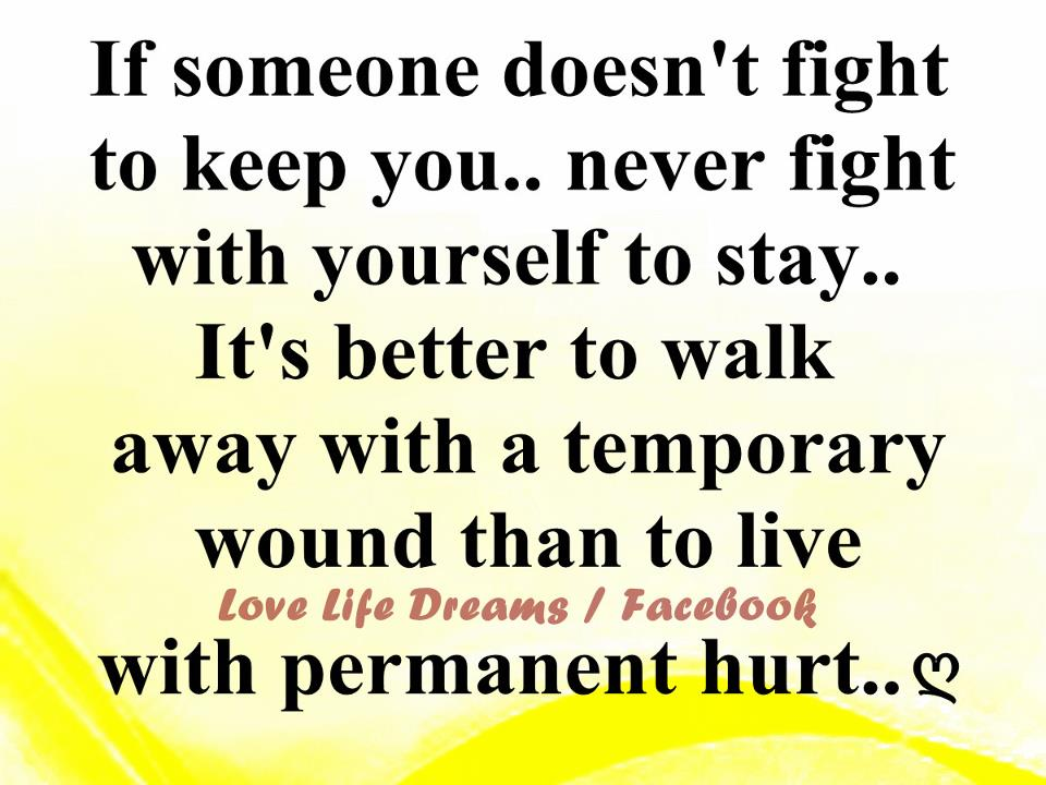 Love Life Dreams If Someone Doesnt Fight To Keep You