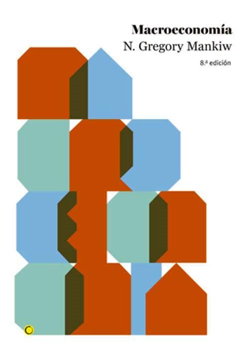 Macroeconomía, 8va Edición – N. Gregory Mankiw