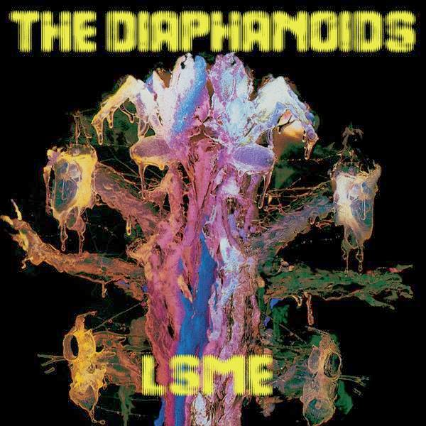 THE DIAPHANOIDS - 'LSME'