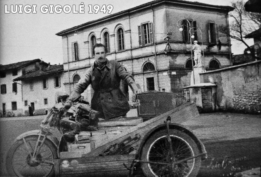 Luigi, il capostipite dei Gigolé con la sua motocicletta con sidecar trasformata in motocarro.