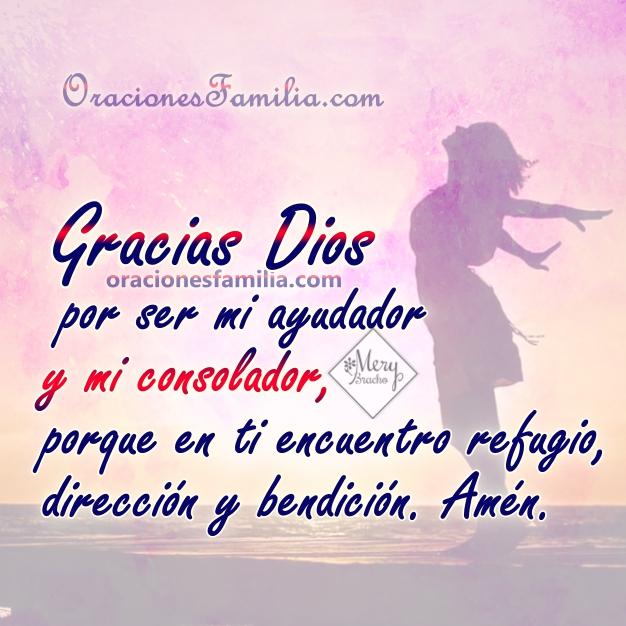 Oración de agradecimiento a Dios, acción de gracias a Dios, gratitud por su cuidado, imágenes cristianas de gracias en oraciones cortas por Mery Bracho.