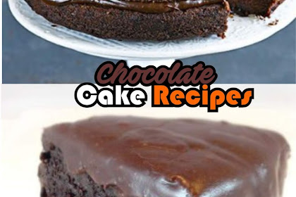 Chocolate Cake Recipes - Food Delicious Recipe