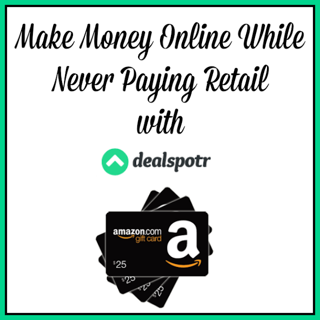Make Money Online While Never Paying Retail with Dealspotr