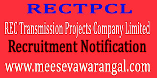 REC Transmission Projects Company Limited RECTPCL Recruitment Notification 2016
