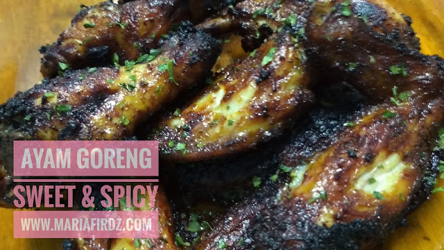 Ayam Goreng Sweet and Spicy