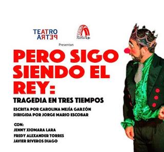 PERO SIGO SIENDO EL REY | TEATRO PETRA Bogota 2019