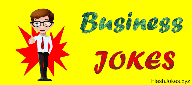 Latest Business Funny Jokes 2018