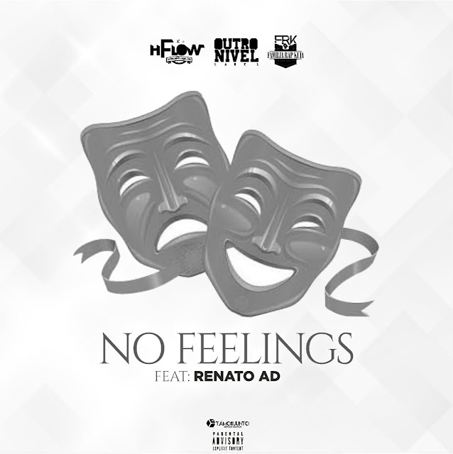 H Flow - No Feelings Feat. Renato Ad