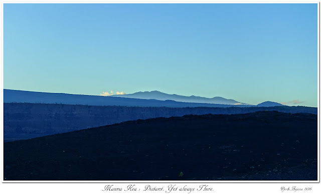 Mauna Kea: Distant. Yet always There.