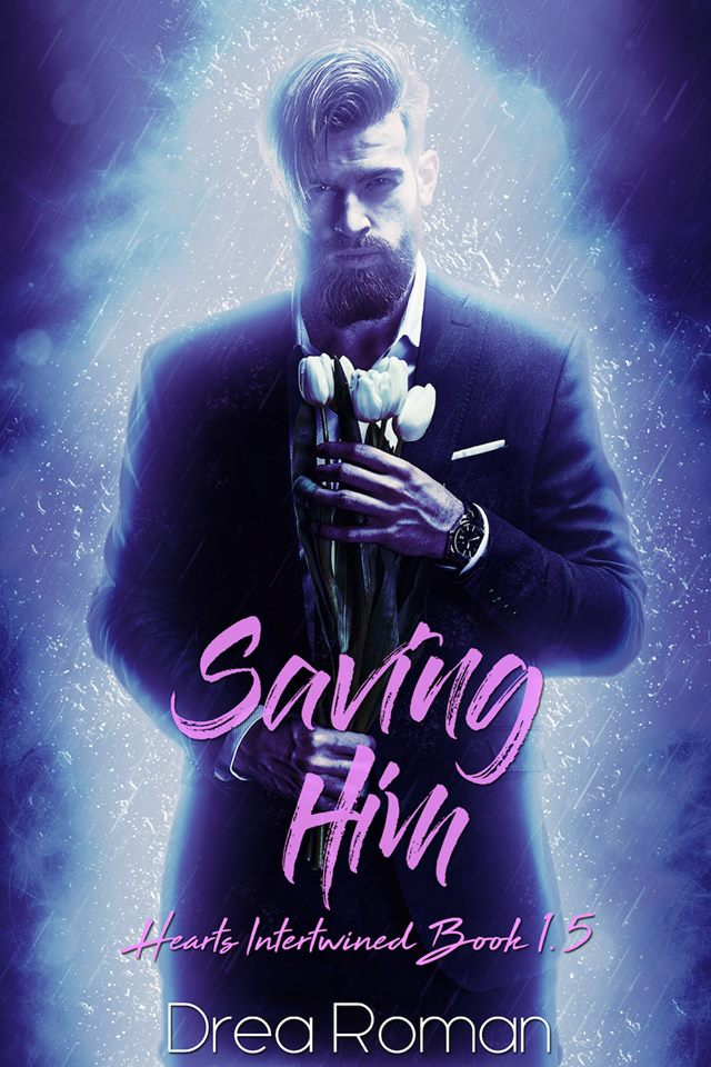 Saving Him by Drea Roman