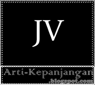 Arti Singkatan JV - Joint Venture