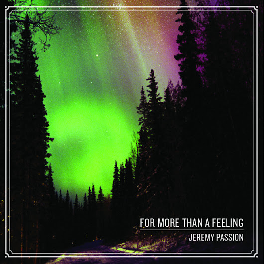 [365discos] for more than a feeling, de jeremy passion #nov23