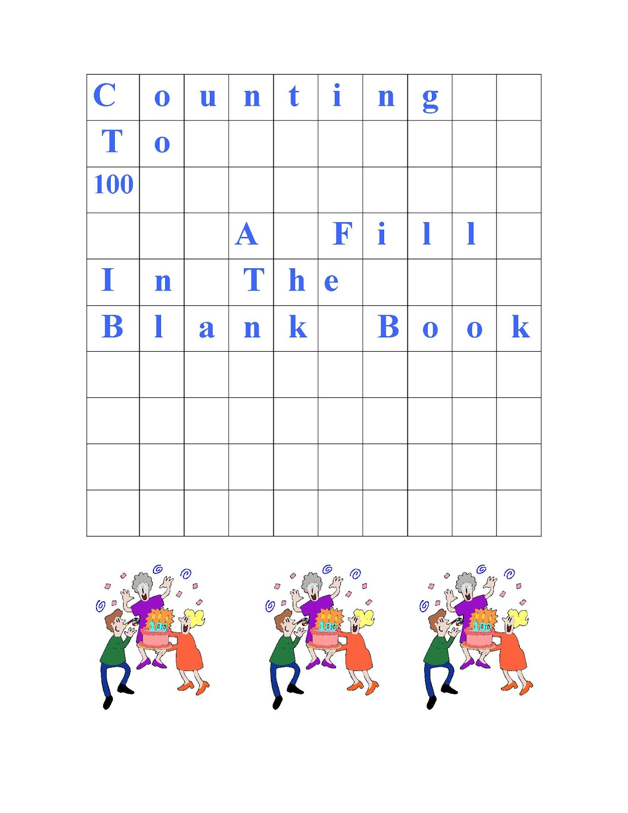Counting To 100 Fill In The Blank Monthly Grids