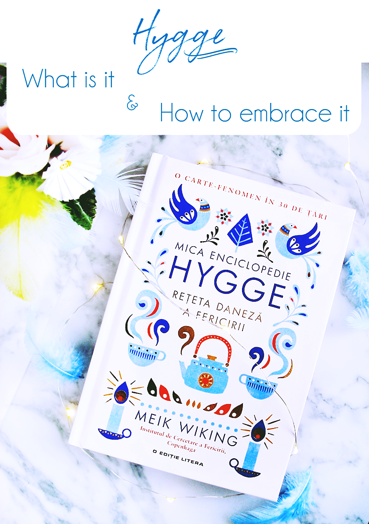 Hygge by Meik Wiking - What is it and how to embrace this concept