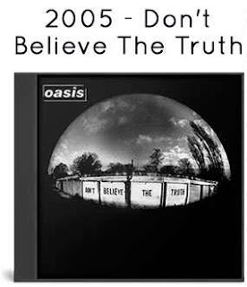 2005 - Don't Believe The Truth