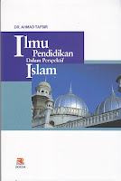 Judul : ILMU PENDIDIKAN DALAM PRESPEKTIF ISLAM
