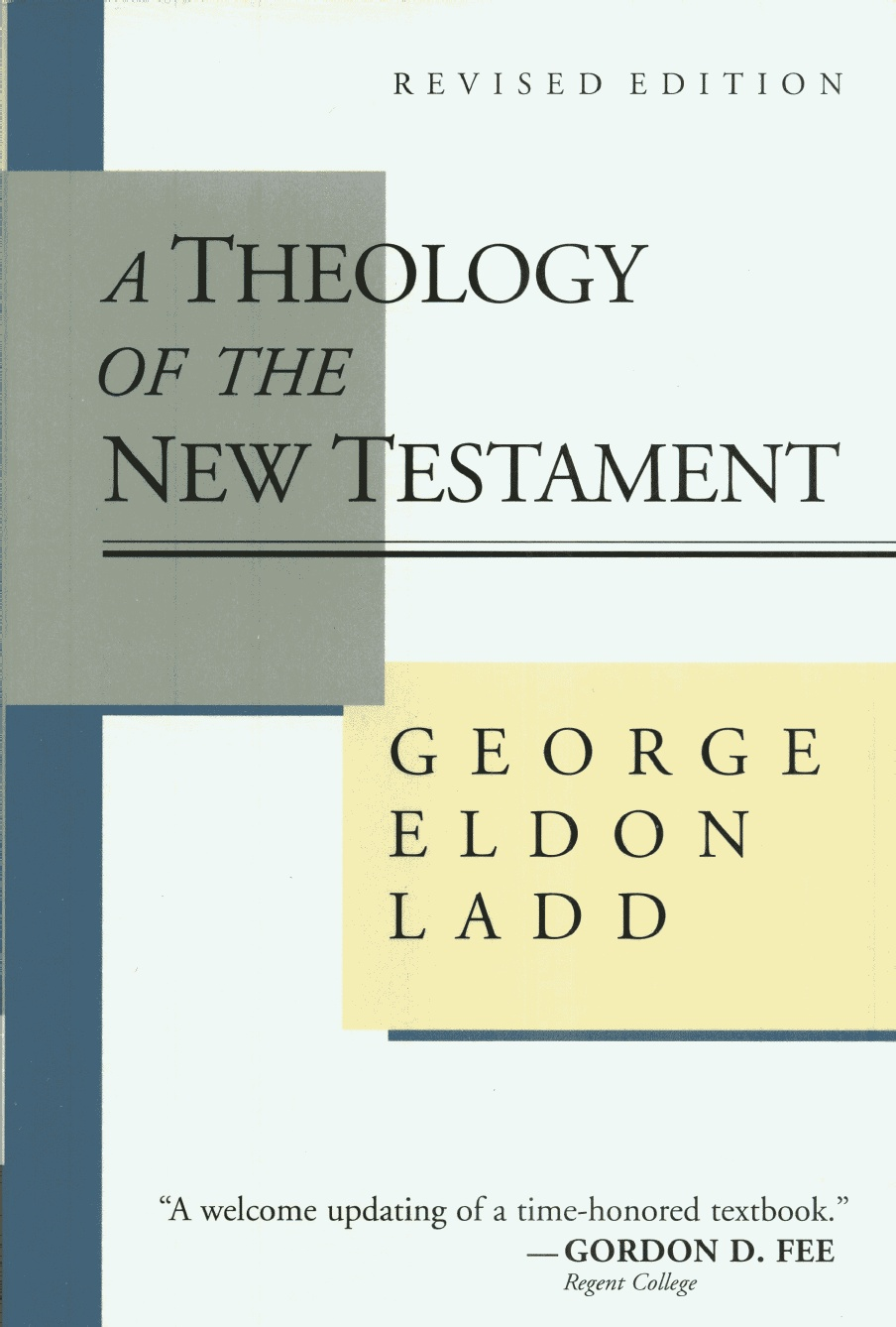 George E. Ladd-A Theology Of The New Testament-