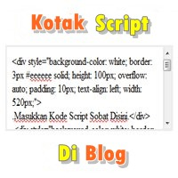 Cara Membuat Kotak Script Di Dalam Postingan Blog Terbaru