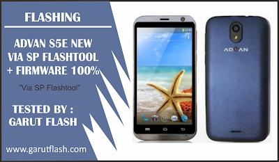 Firmware dan Cara Flash Advan S5E New Tested Via Flashtool