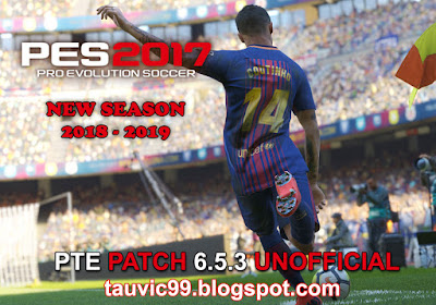 PES 2017 Unofficial PTE 2017 6.5.3 Update by tauvic99 Season 2018/2019