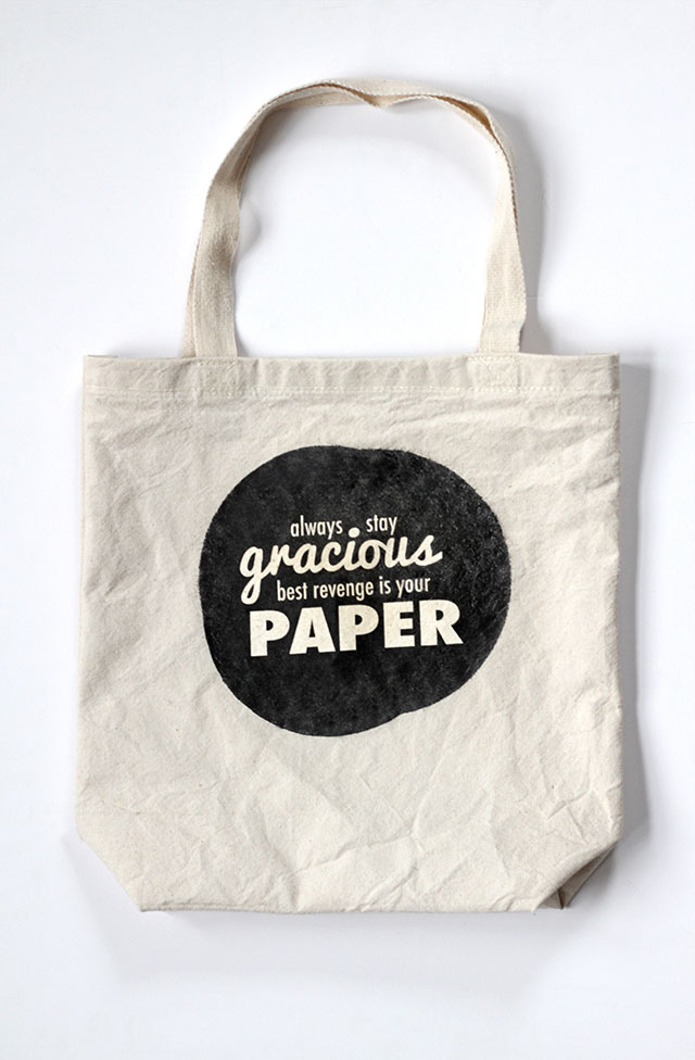 New life motto : Always Stay Gracious, Best Revenge is Your Paper