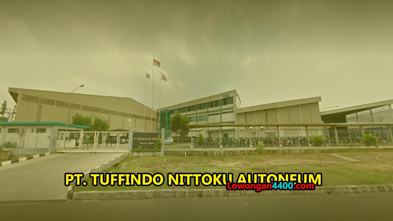 Lowongan Kerja PT. Tuffindo Nittoku Autoneum
