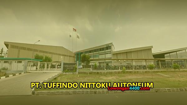 Lowongan Terbaru PT. Tuffindo Nittoku Autoneum Karawang