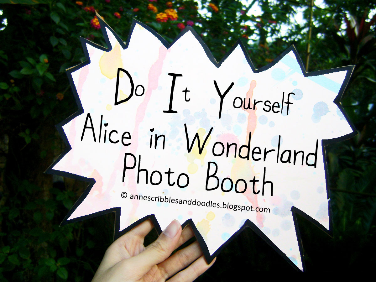 Diy Alice In Wonderland Photo Booth Annes Scribbles And Doodles