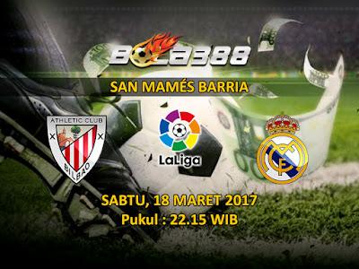 Situs Agen Taruhan Bola Teraik - Prediksi Pertandingan La Liga Athletic Bilbao vs Real Madrid 18 Maret 2017