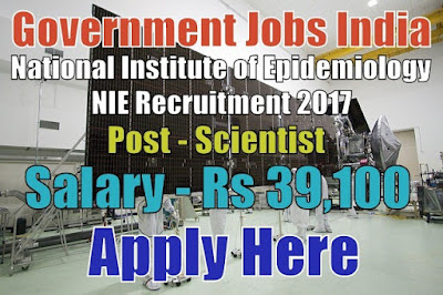 National Institute of Epidemiology NIE Recruitment 2017
