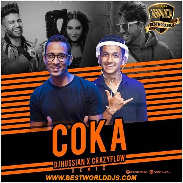 Coka (Remix) - DJ Hussian Crazyflow ft.Sukh-E Muzikal Doctorz