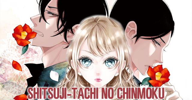 Shitsuji-tachi no Chinmoku
