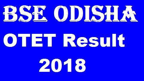BSE Odisha OTET Result 2018
