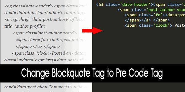 Merubah Blockquote Tag Menjadi Pre Code Tag