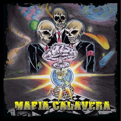 Mafia Calavera - Mafia Calavera (2012)
